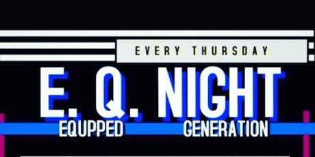 E. Q. NIGHTS tickets
