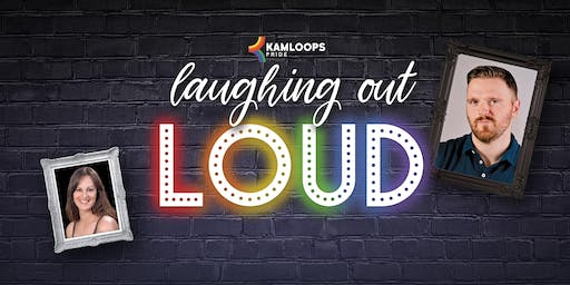 Laughing Out Loud Comedy Showcase (Pride Week 2019)