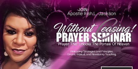 Without Ceasing! Prayer Seminar tickets