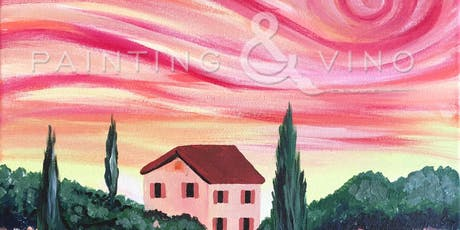 """Tuscan Villa"" Painting & Vino Event tickets"
