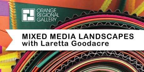 SCHOOL HOLIDAY WORKSHOP - Mixed Media Landscapes with Laretta Goodacre tickets