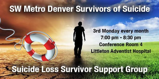 SW Metro Denver Survivors of Suicide Loss Bereavement Support Group Meeting