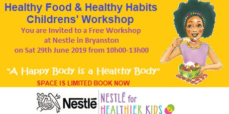 Healthy Food & Healthy Habits Parents and Children's Workshop tickets