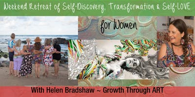 WEEKEND RETREAT OF SELF-DISCOVERY, TRANSFORMATION & SELF-LOVE FOR WOMEN