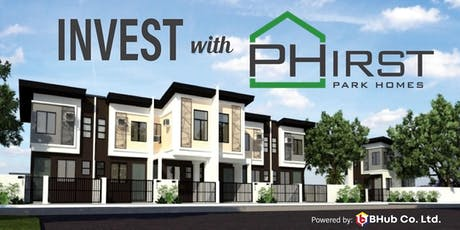 Invest with PHirst-菲律賓渡假別墅與房地產介紹 tickets