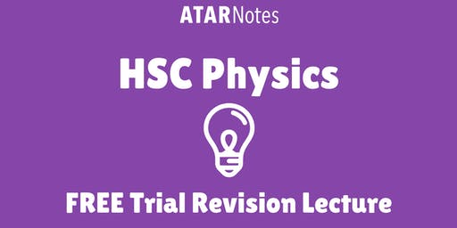 [Sold Out] Physics - FREE Trial Revision Lecture