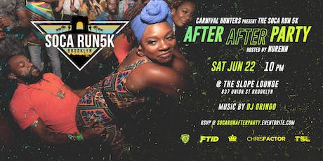 Carnival Hunters presents The Soca Run 5K AFTER AFTER Party tickets