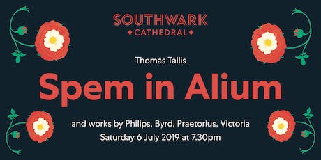 Spem in Alium - Polyphony 'From 4 parts to 40' - Merbecke Choir Summer Concert tickets