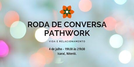 Roda de Conversa Pathwork - Vida e Relacionamento. ingressos