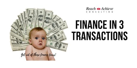 Finance in 3 Transactions! - Making the Numbers Talk for Non Finance People / Business Owners  tickets