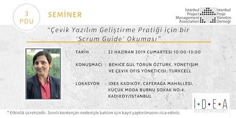 """""""Çevik Yazılım Geliştirme Pratiği için bir 'Scrum Guide' Okuması"""" Semineri  tickets"""