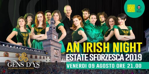 An Irish Night - Castello Sforzesco di Milano