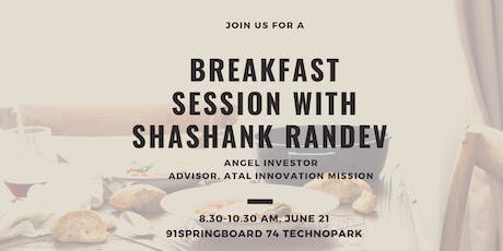 Breakfast Session with Shashank Randev tickets