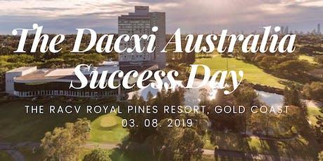 The Dacxi Australia Success Day tickets