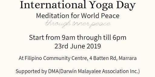 International Yoga Day - Meditation for World Peace through inner peace.