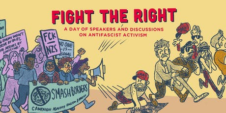 Fight the right: A day of speakers and discussions on antifascist activism  tickets