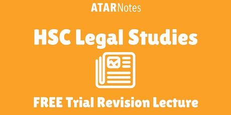 Legal Studies - FREE Trial Revision Lecture tickets