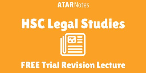 [Sold Out] Legal Studies - FREE Trial Revision Lecture