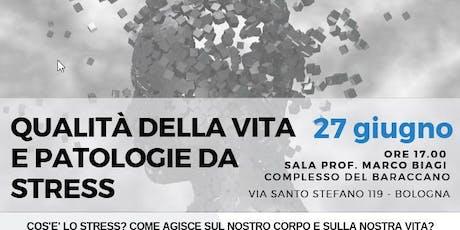 """Evento formativo """"Qualità della Vita e Patologie da Stress"""" biglietti"""