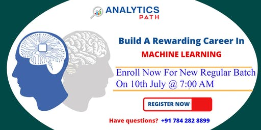 Register For New Regular Batch On Machine Learning Training By Experts From IIT & IIM At Analytics Path Scheduled On 10th July, 7 AM