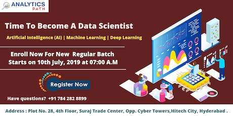 Enroll For  Data Science New Regular  Batch  Starts On  on 10th July @ 7 AM tickets