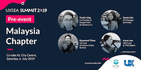 UXSEA SUMMIT 2019 Pre-Event: Malaysia Chapter tickets