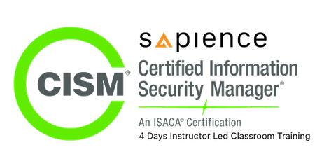 Official ISACA Certified Information Security Manager (CISM) Training - Singapore (4 Days Instructor Led Classroom Training) tickets
