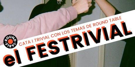 Festrivial Round Table @ Espacio 88 entradas