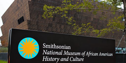 National Museum of African American History & Culture (NMAAHC)