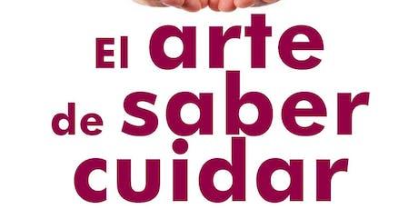 CONFERENCIA GRATUITA: EL ARTE DE SABER CUIDAR entradas