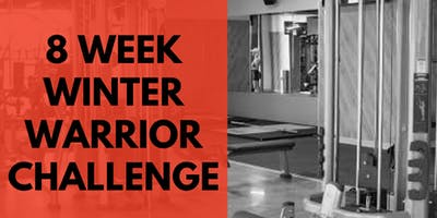 8 WEEK WINTER WARRIOR CHALLENGE