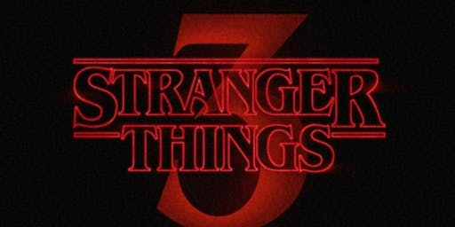 Stranger Things 3 Watch Party