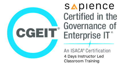 Official ISACA Certified in the Governance of Enterprise IT (CGEIT) Training - Singapore (4 Days Instructor Led Classroom Training) tickets