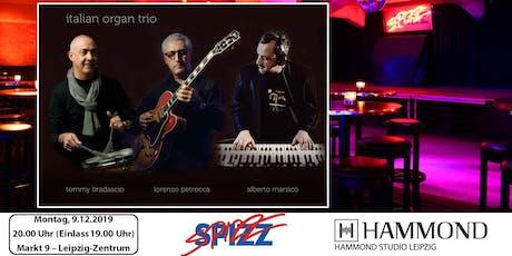 """""""Oh Soul Mio"""" - Italian Organ Trio (L. Petrocca, A. Marsico, T. Bradascio) Tickets"""
