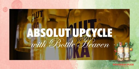 Absolut Upcycle + Cocktails tickets