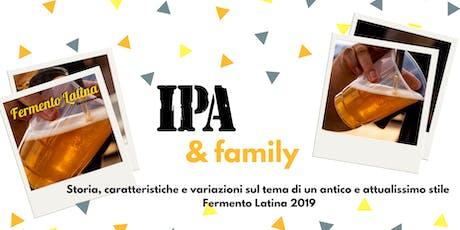 Ipa & Family -  Laboratori Fermento Latina Sesta Edizione biglietti