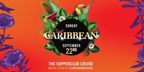 Club Caribbean @Supperclub Cruise tickets