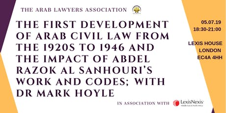 THE FIRST DEVELOPMENT OF ARAB CIVIL LAW WITH DR MARK HOYLE tickets