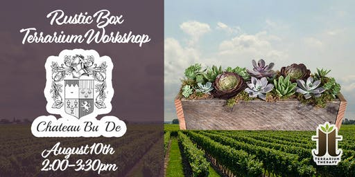 Rustic Box Succulent Workshop at Chateau Bu De