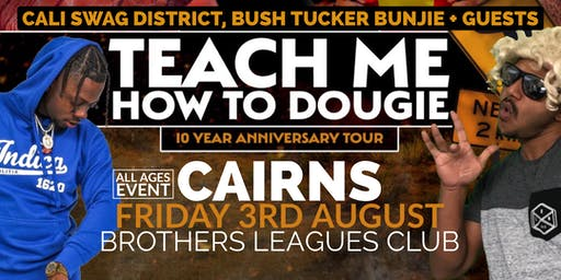 Cali Swag District, DMP & Bush Tucker Bunjie - Live in Cairns