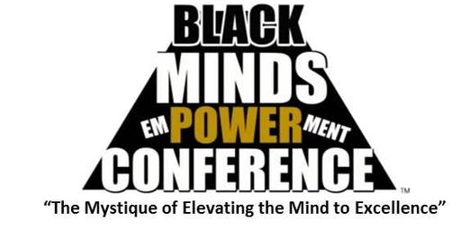 2019 Black Minds EmPOWERment Conference