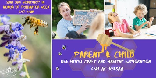 Bee Hotel Crafting Workshop (Parents and Children)