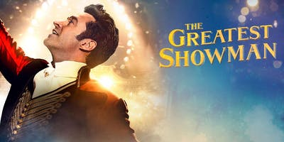 THE GREATEST SHOWMAN (2017) [PG]: Singalong a Dingdong Movie Night