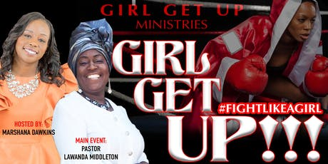 Girl Get Up  tickets