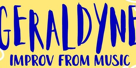 Geraldyne: Improv Comedy With Music  tickets