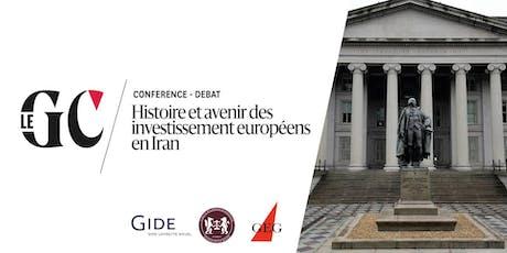 Histoire et avenir des investissements européens en Iran billets