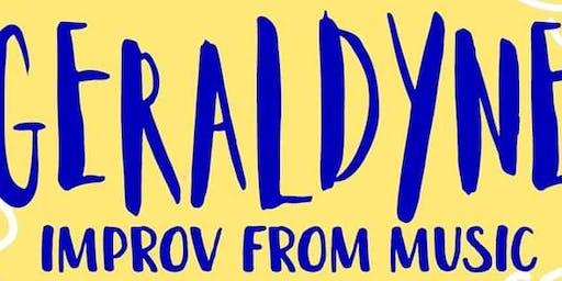 Geraldyne: Improv Comedy With Music
