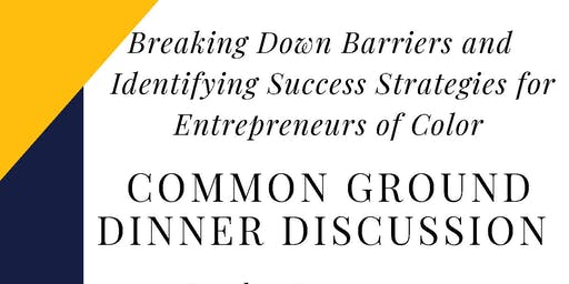 Breaking Down Barriers and Identifying Success Strategies for Entrepreneurs of Color
