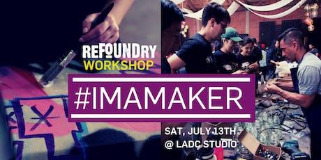 Refoundry LA Workshop XIX tickets