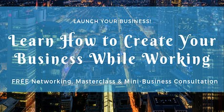 FREE Masterclass, Networking & Consultation tickets